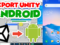 Cara Export Project Unity ke Android | Unity Build Project